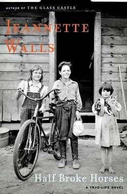 Jeannette walls half broke horses
