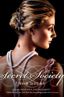 Tom dolby secret society
