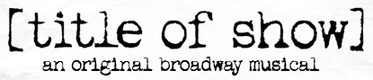 Title_of_show_on_broadway